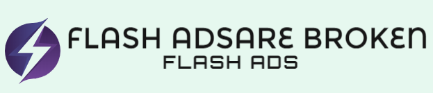 Flash Adsare Broken